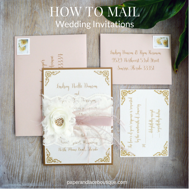 5 Steps To Mailing Wedding Invitations Paper Lace